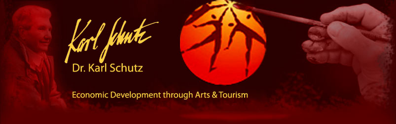 Dr. Karl Schutz: Economic Development through Arts and Tourism